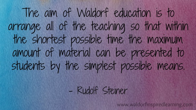 The Aim of Waldorf Education: Steiner's golden rule was to teach economically.